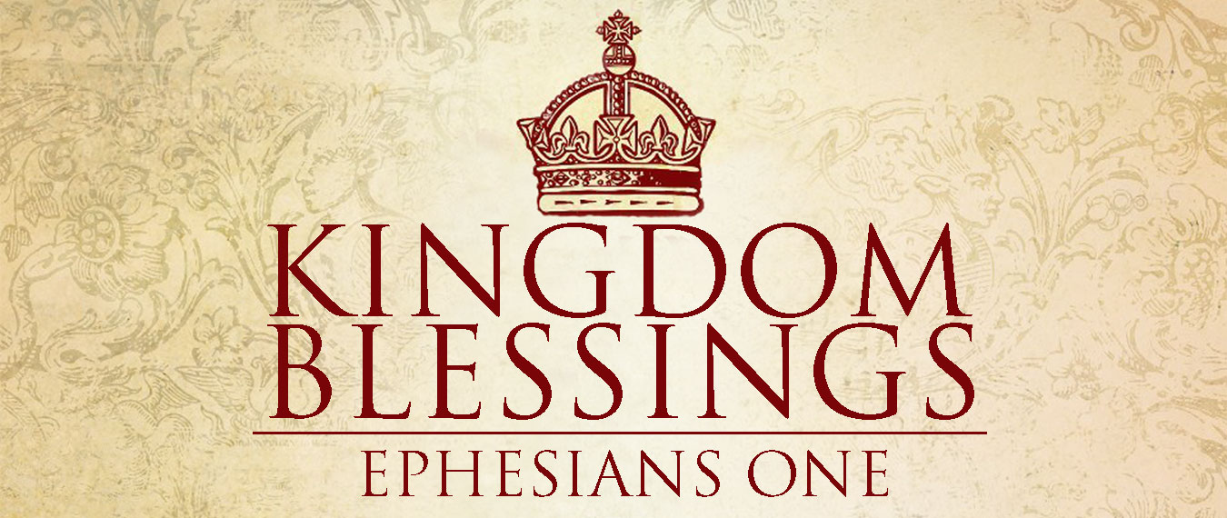 Kingdom Blessings - Part 1