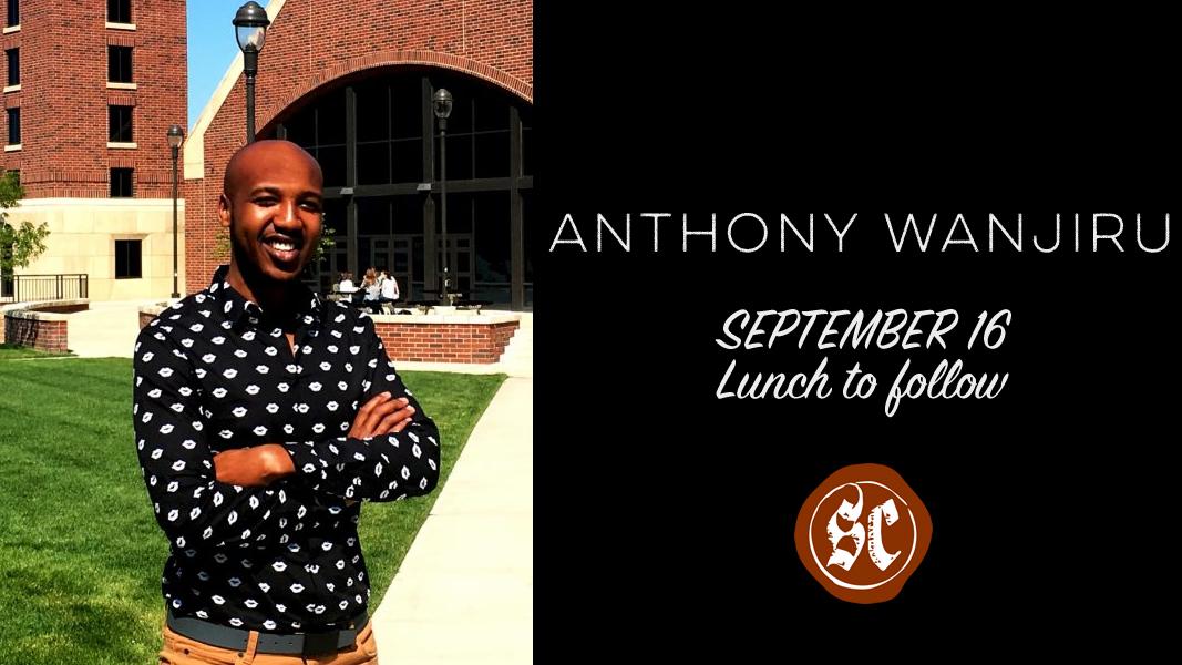 Special Guest - Anthony Wanjiru